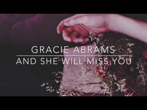 And She Will Miss You - Gracie Abrams // LYRICS VIDEO