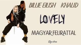 Billie Eilish Ft. Khalid lovely magyar felirattal.mp3