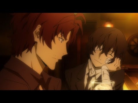 """AMV - Bungo Stray Dogs, """"I'll Be Good"""" by Jaymes Young"""