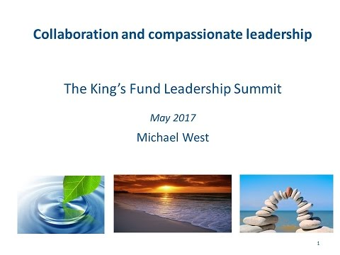 Michael West: Collaborative and compassionate leadership