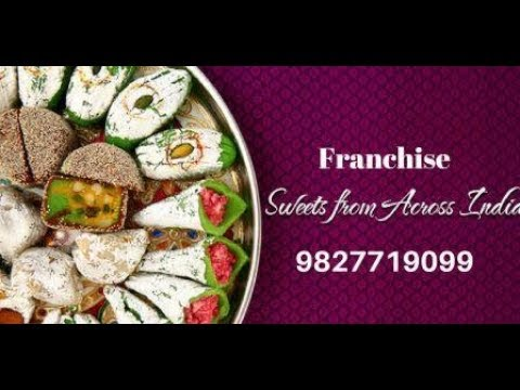Best Sweet Shop Franchise Opportunity || Franchise Business Batao