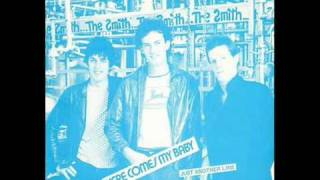 The Smith - Here Comes My Baby (Vinyl Rip)