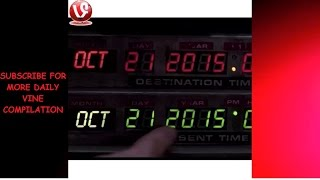 Back To The  Future Vine Compilation 2015 | HD ★✔★