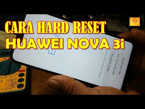 Cara Hard Reset Huawei Nova 3i