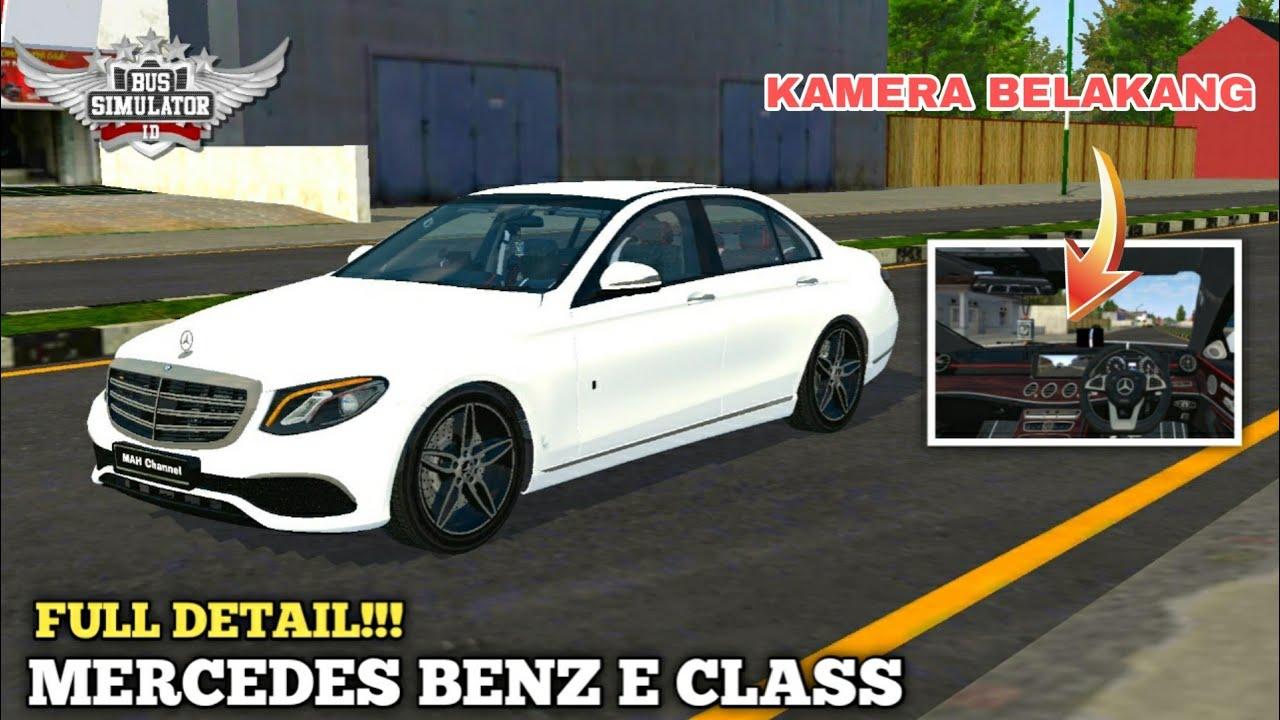 Mod Bussid Mobil Mercedes Benz E Class Full Detail Terbaru Bussid Rodada Do Brasileirao