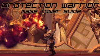 Protection Warrior Mage Tower Challenge Guide: The Highlord's Return