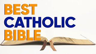 Best Catholic Bible Translations