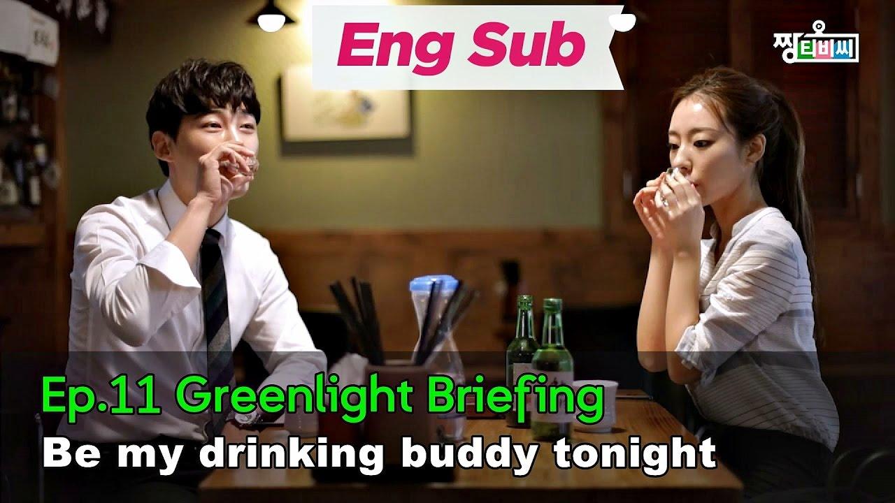 Be My Drinking Buddy Tonight Greenlight Briefing Ep11
