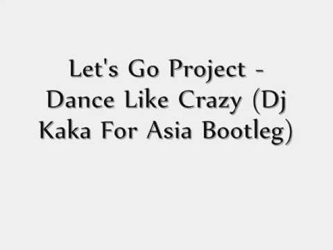 let s go project dance like crazy extended mix