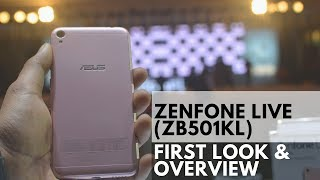 ASUS ZENFONE LIVE (ZB501KL) - First Look and Overview