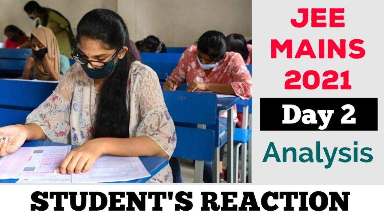JEE MAINS 2021 Day 2 Analysis | Students Reaction | Neet | @NEET Strategies In Tamil