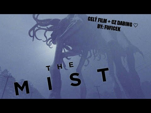 The Mist | CZ dabing from YouTube · Duration:  2 hours 46 seconds