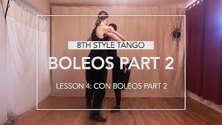 Boleos Part 2 Lesson 4: Con Boleos Part 2