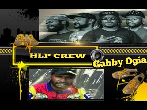 Spak Papa - HLP Crew ft Gabby Ogia (PNG MUSIC 2016)