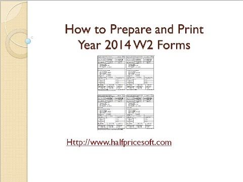 How to Print W-2 Form 2014 - YouTube