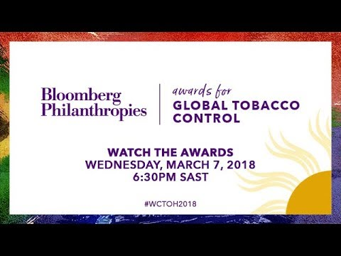 2018 Bloomberg Philanthropies Awards for Global Tobacco Cont