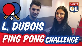 PING-PONG Challenge 🏓 Léo DUBOIS | OL By Emma