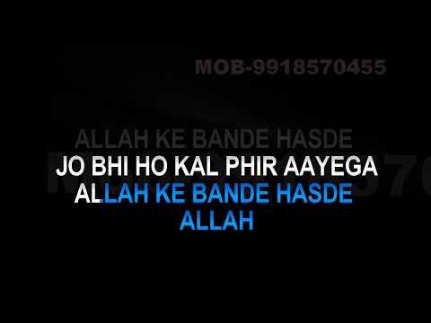 Allah Ke Bande Karaoke Video Lyrics Kailash Kher HQ