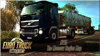 """Euro Truck Simulator 2 - #215 """"The Moscow Region Map"""""""