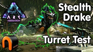 ARK - STEALTH DRAKE TURRET TEST!