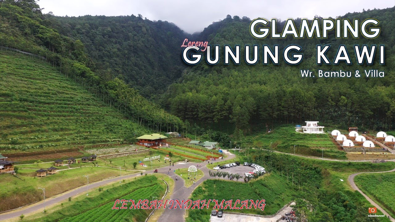 Glamping Di Lereng Gunung Kawi Warung Bambu Dan Villa Di Lembah Indah Malang Gunung Kawi Eps 3 Youtube