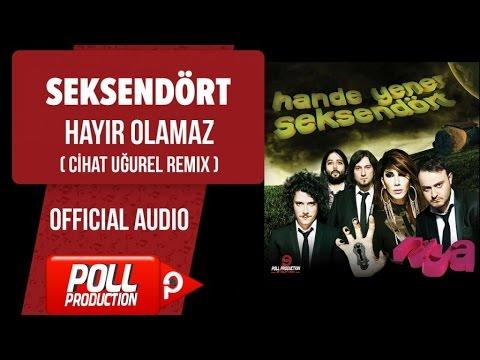 Seksendört - Hayir Olamaz - Cihat Uğurel Remix ( Official Audio )