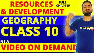 RESOURCE AND DEVELOPMENT (FULL CHAPTER) || CLASS 10 CBSE