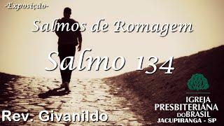 Salmo 134 - Rev. Givanildo