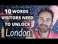 10 Words Visitors Need to Unlock London