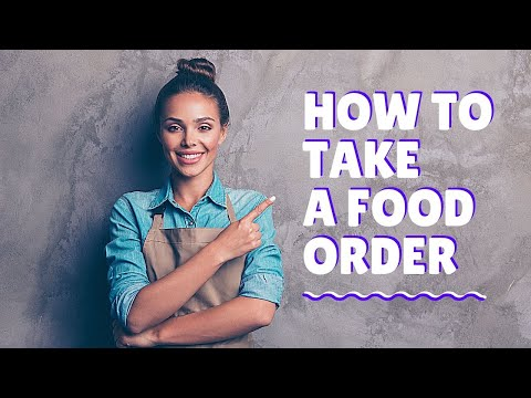 How to take a food order! Restaurant training video. Waiter training! How to be a good waiter!