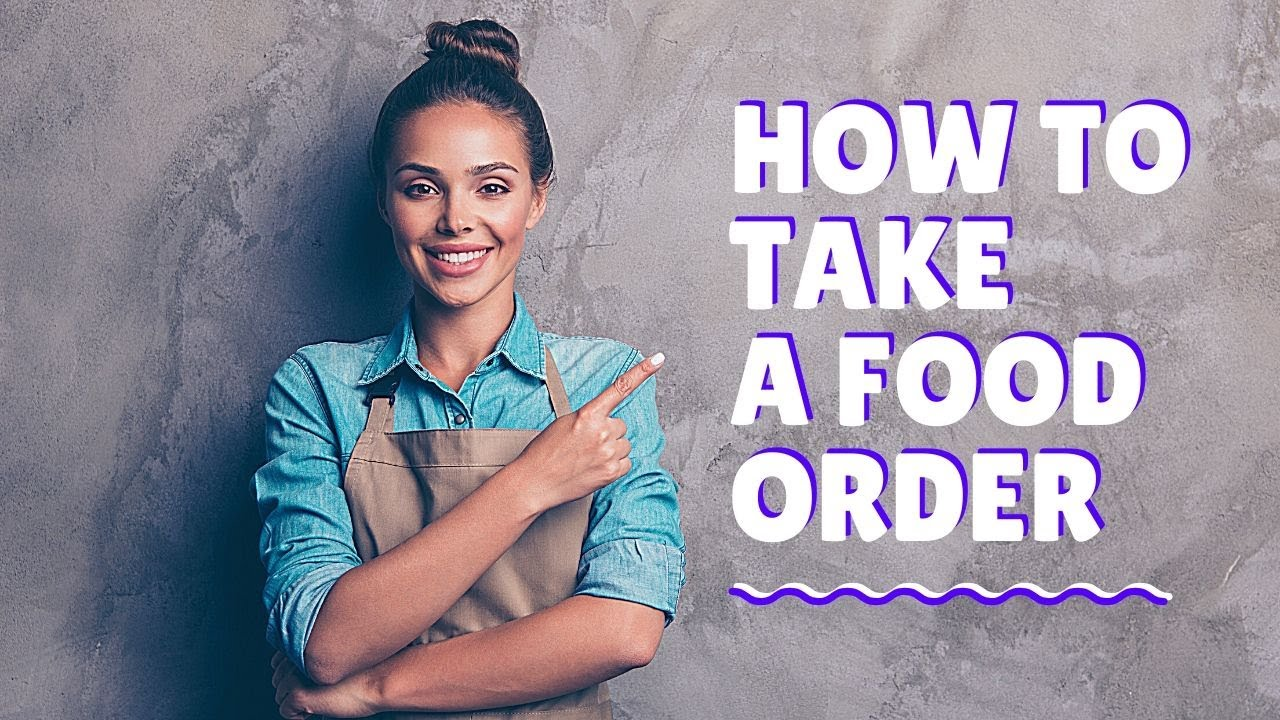 How to take a food order! Restaurant training video  Waiter training! How  to be a good waiter!
