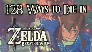 128 Ways to Die in Zelda: Breath of the Wild