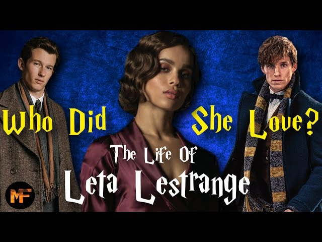 The Life of Leta Lestrange Explained (+Who Did She Love? Theory) ©