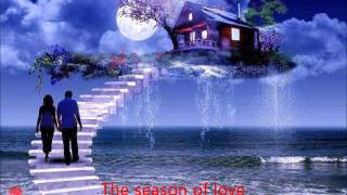 The seasons of love    (Ed Ames)