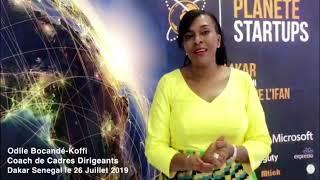Interview Odile Bocande Koffi Planete StartUp Dakar Juillet 2019