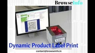 Odoo Dynamic product Label print by BrowseInfo