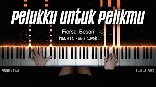 Download lagu Fiersa Besari - Pelukku untuk Pelikmu | PIANO COVER by Pianella Piano