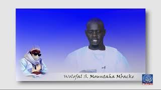 Wolofal Serigne Mountaha Mbacke par S. Mbaye Gueye
