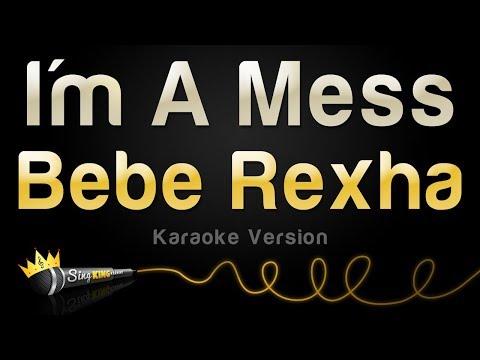 Bebe Rexha - I'm A Mess (Karaoke Version)