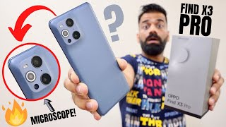 Oppo Find X3 Pro Unboxing & First Look - Real PRO - It Has A Microscope🔬🔥🔥🔥