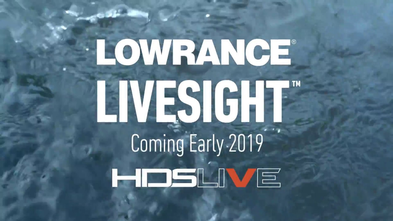 ALL DETAILS REVEALED APRIL 1, 2019: LiveSight™ from Lowrance