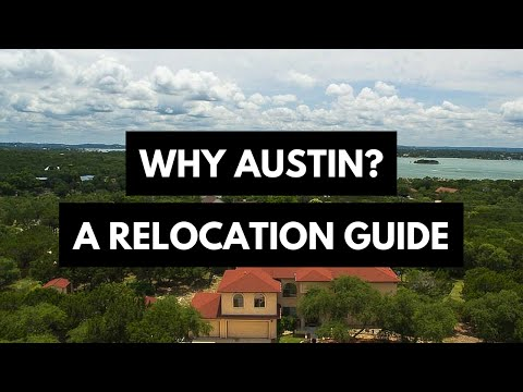 Austin Real Estate |  Why Austin?  | Austin Relocation Video | Austin Homes for Sale