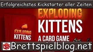 Im Test: Exploding Kittens - das erfolgreichste Kickstarterspiel aller Zeiten!!!