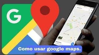 Como usar google maps - GPS de navegação atualizado 2017. Free HD Video