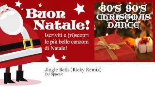 DJ Space'c - Jingle Bells - Ricky Remix