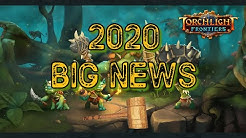 Torchlight Frontiers Release 2020 BIG CHANGES