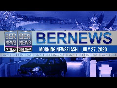 Bermuda Newsflash For Monday, July 27, 2020