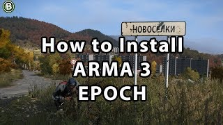 How to Install Arma 3 Epoch 2017 (FAST & EASY)