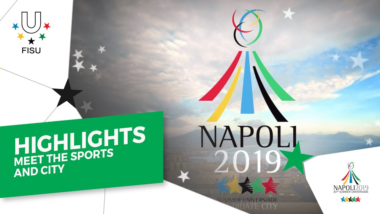 Get ready for Napoli 2019 Summer Universiade — Meet the sports and ...