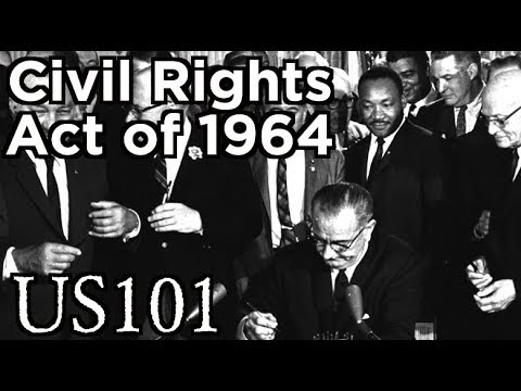 The Civil Rights Act of 1964 - US 101